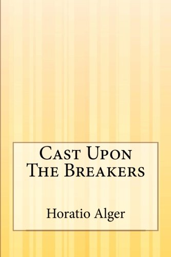 9781505410365: Cast Upon The Breakers