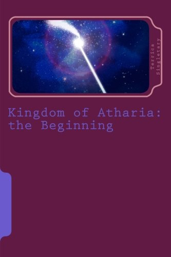 9781505412703: Kingdom of Atharia: The Beginning: Volume 1