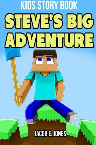 Steve's Big Adventure: Kids Story Book: Jones, Jacob E