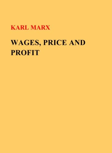 9781505416572: Wages, Price and Profit