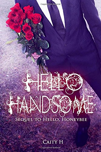 9781505418156: Hello, Handsome