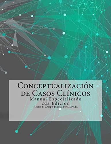 9781505418309: Conceptualización de Casos Clínicos: Manual Especializado 2da Edición (Spanish Edition)