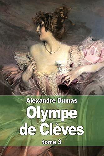 Olympe de Cleves: Dumas, Alexandre