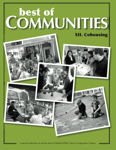 Best of Communities: XII. Cohousing Compilation (Volume: Cohen, Raines; Morris,