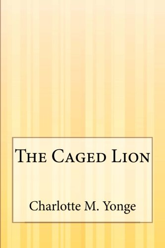 9781505422580: The Caged Lion