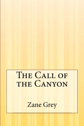 9781505422641: The Call of the Canyon