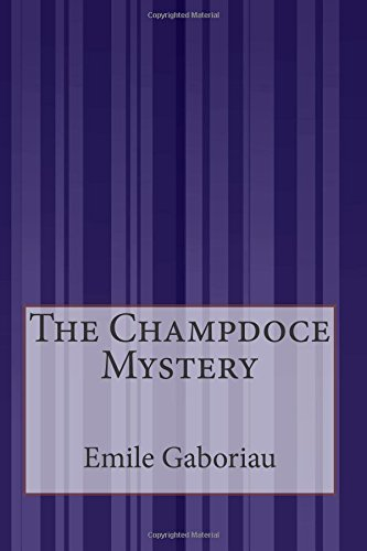 9781505423068: The Champdoce Mystery