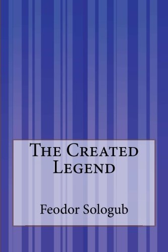 9781505425789: The Created Legend