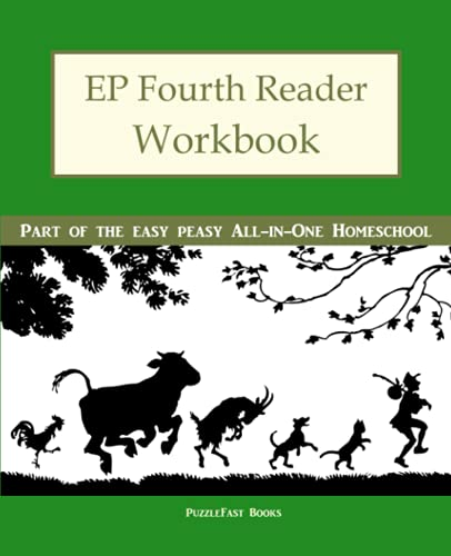 EP Fourth Reader Workbook: Part of the Easy Peasy All-in-One Homeschool (EP Reader Workbook) (...