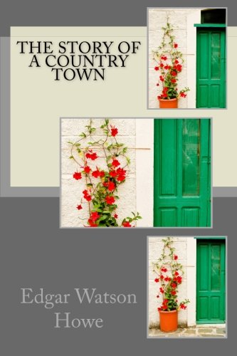 9781505431407: The Story of a Country Town