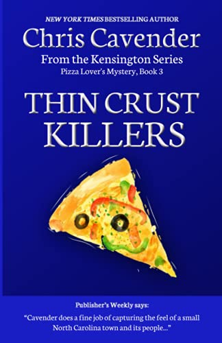 Thin Crust Killers: Pizza Mystery #7 (The: Chris Cavender