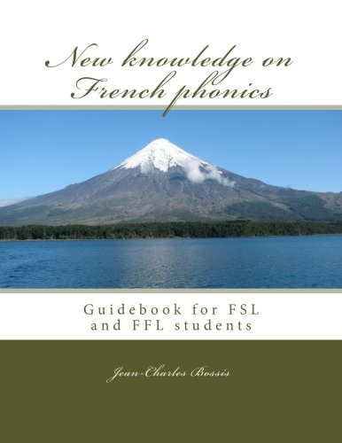 9781505432916: New knowledge on French phonics: Guidebook for FSL and FFL students