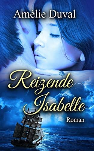 9781505435092: Reizende Isabelle: Erotischer Liebesroman
