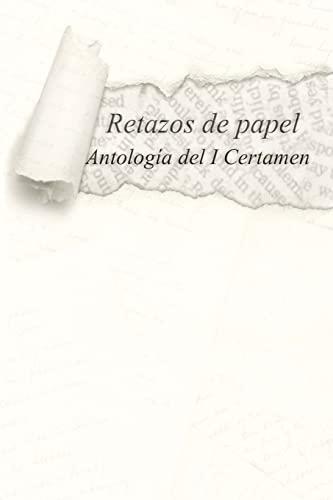 Retazos de Papel (Paperback): P M Bassols,