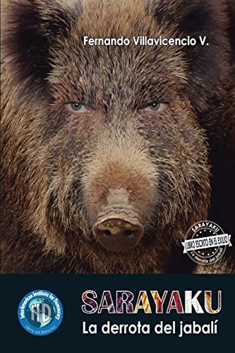 Sarayaku (Paperback): Fernando Fernando Villavicencio