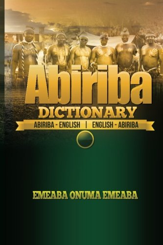 9781505445763: Abiriba Dictionary: Abiriba-English English-Abiriba