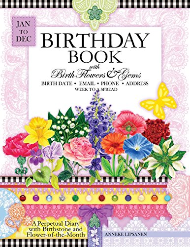 9781505449020: Birthday Book with Birth Flowers and Gems: A Perpetual Diary to record Birthdays with Birthstone and Flower-of-the-Month information included