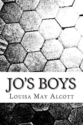 9781505453324: Jo?s Boys: (Louisa May Alcott Classics Collection)