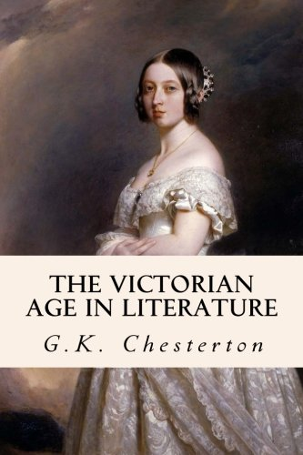 9781505455830: The Victorian Age in Literature
