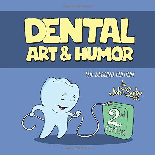 9781505458411: Dental Art and Humor: 2nd Edition