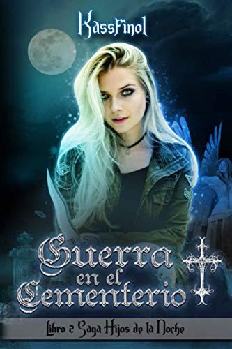9781505463071: Guerra en el Cementerio (Hijos de la Noche) (Volume 2) (Spanish Edition)