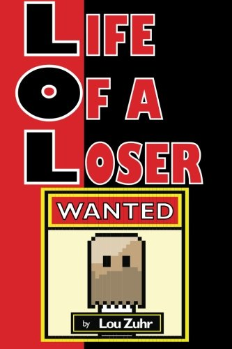9781505463828: Life of a Loser - Wanted (Volume 1)