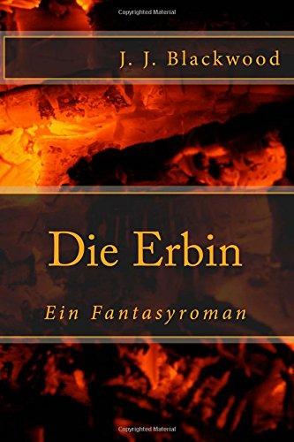 9781505468458: Die Erbin: Ein Fantasyroman (German Edition)