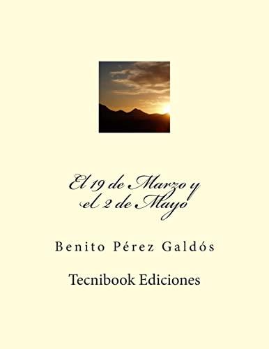 9781505470529: El 19 de Marzo y el 2 de Mayo (Spanish Edition)