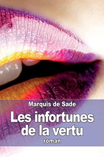 9781505473841: Les infortunes de la vertu (French Edition)