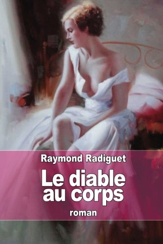 9781505475999: Le diable au corps (French Edition)