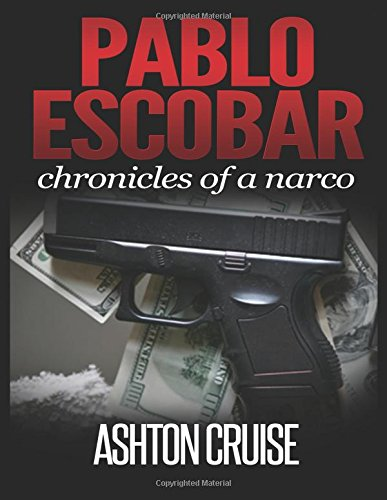 9781505476286: Pablo Escobar: Angel or devil, the history of the biggest narco