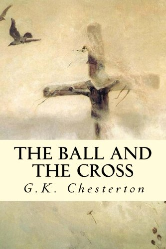 9781505481556: The Ball and The Cross