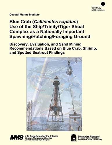Blue Crab (Callinectes sapidus) Use of the: U S Department