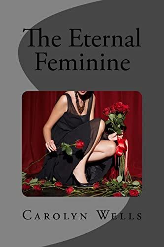 9781505485035: The Eternal Feminine
