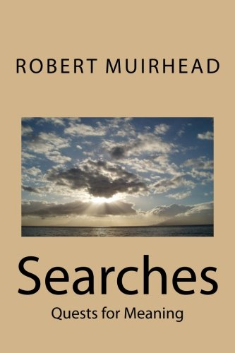 9781505486513: Searches: Quests for Meaning
