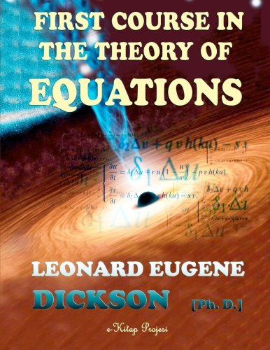 9781505487503: First Course in the Theory of Equations