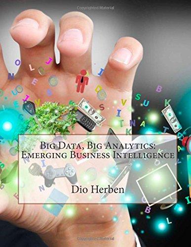 9781505487985: Big Data, Big Analytics: Emerging Business Intelligence