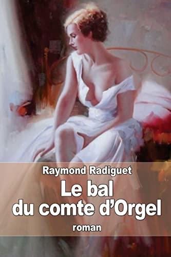 9781505488029: Le bal du comte d'Orgel