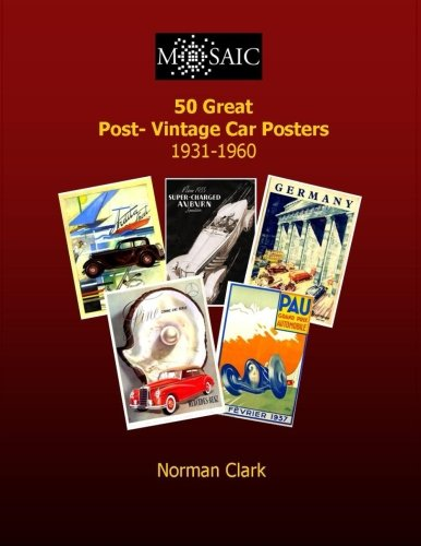 9781505488494: 50 Great Post-Vintage Car Posters 1931-1960