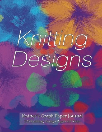Knitter's Graph Paper Journal 120 Knitting Design Pages 4:5 ratio: Asymmetric knitting graph ...