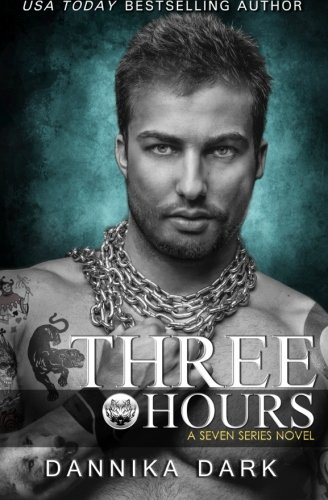 9781505490886: Three Hours (Seven Series Book 5)
