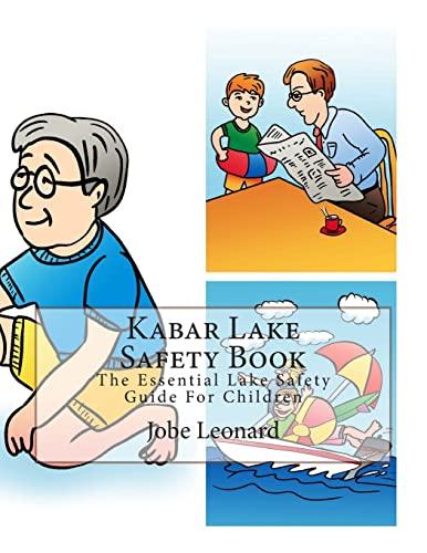 Kabar Lake Safety Book: The Essential Lake: Leonard, Jobe