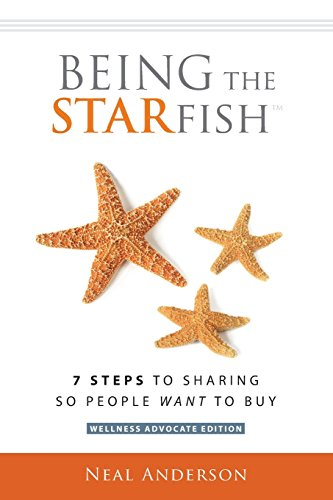 9781505495485: Being the STARfish: 7 Steps to Sharing so People Want to Buy
