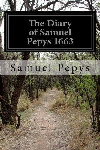 9781505499056: The Diary of Samuel Pepys 1663