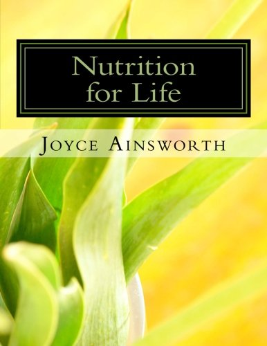 Nutrition for Life: Food & Fitness Tips For Success: Ainsworth, Joyce