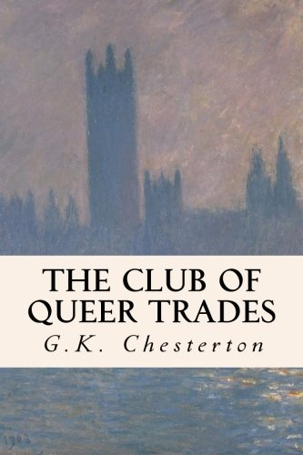 9781505506648: The Club of Queer Trades