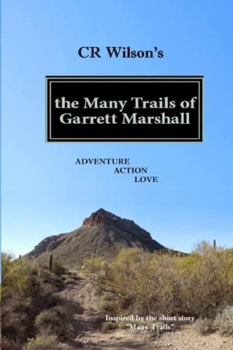 9781505507799: the Many Trails of Garrett Marshall