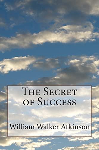 9781505511758: The Secret of Success