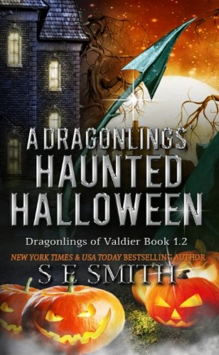 A Dragonlings' Haunted Halloween: Smith, S. E.