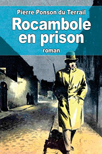 9781505521719: Rocambole en prison